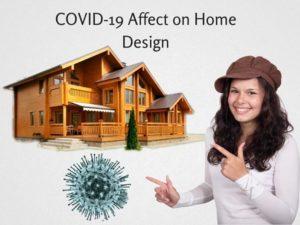 Coronavirus impact home design, real estate
